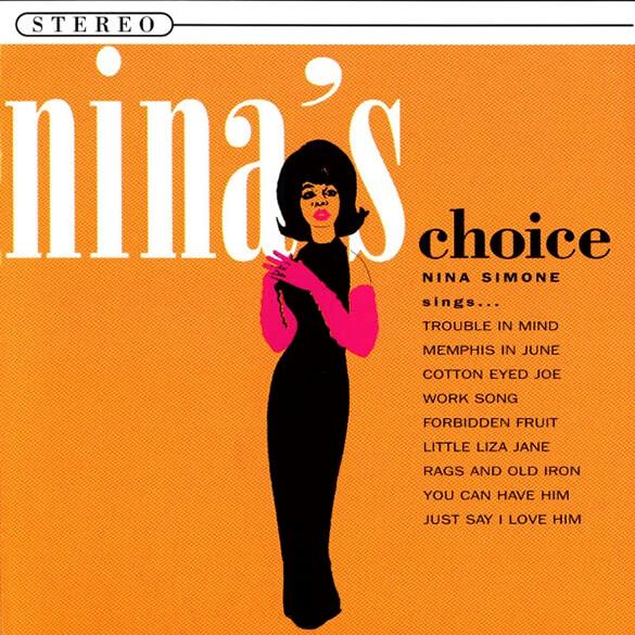 Nina Simone: Nina's Choice