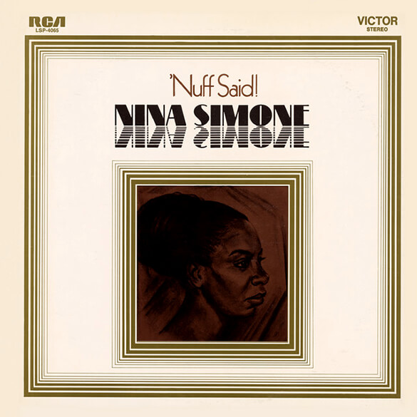 Nina Simone: Nuff Said