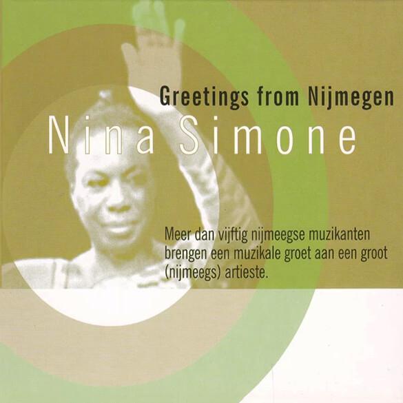Nina Simone: Greetings From Nijmegen