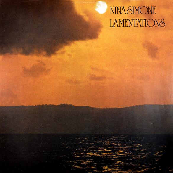 Nina Simone: Lamentations