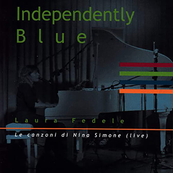 Laura Fedele: Independently Blue