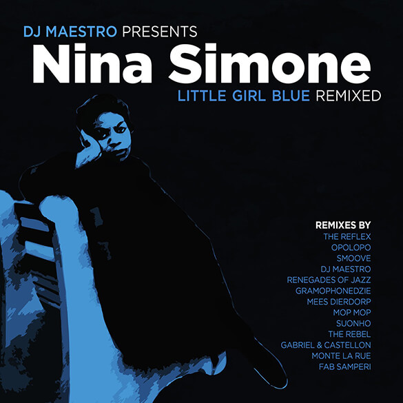 Nina Simone: Little Girl Blue Remixed