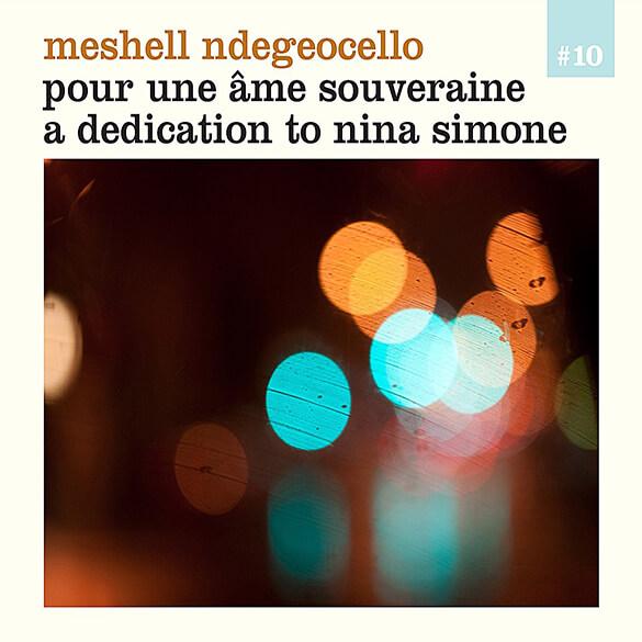 Nina Simone / Meshell Ndegeocello