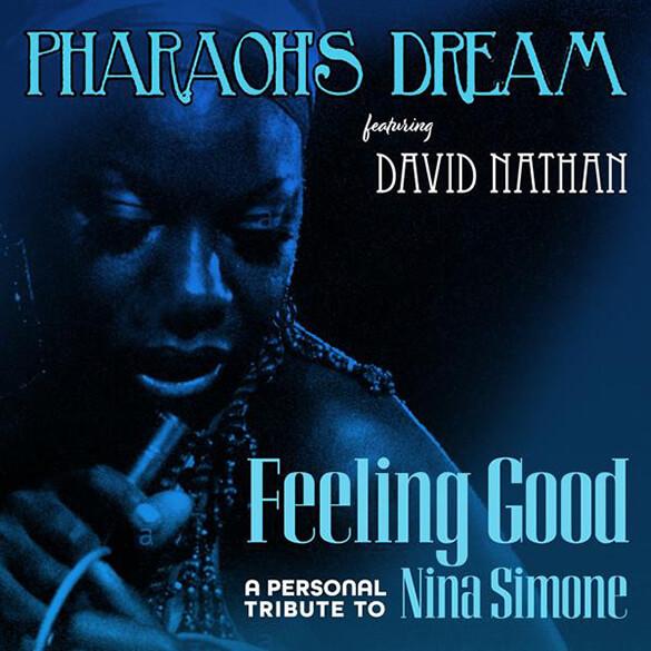 Pharaoh's Dream: Feeling Good