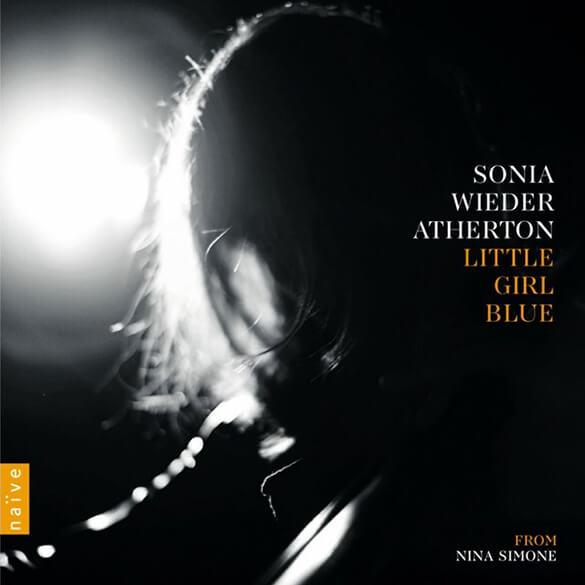 Sonia Wieder-Atherton: Little Girl Blue