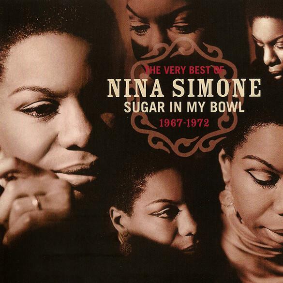 Nina Simone: Sugar In My Bowl