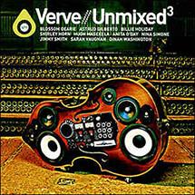 VERVE UNMIXED³ (2005)